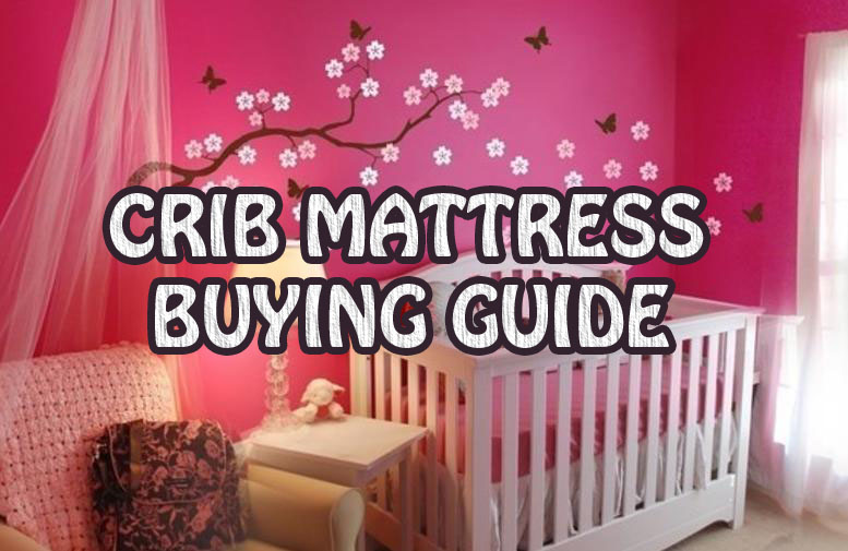 how to buy a baby crib mattress